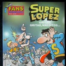 Cómics: SUPER LOPEZ Nº 45 GRITAD, GRITAD, MALDITOS - EDICIONES B - 1ª EDICIÓN 2004 ''MUY BUEN ESTADO''. Lote 182003122