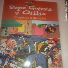 Cómics: PEPE GOTERA Y OTILIO. CHAPUZAS A DOMICILIO. Lote 182063107