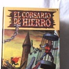 Cómics: EL CORSARIO DE HIERRO- TOMO 1. Lote 182167617