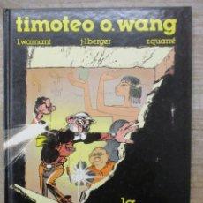 Cómics: TIMOTEO O´WANG - LA ESTATUA VIVIENTE - WARNANT / BERGER / QUARRÉ) - EDICIONES B. Lote 182993625