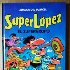 Cómics: MAGOS DEL HUMOR N°25: SÚPER LÓPEZ / EL SUPERGRUPO. POR JAN Y EFEPÉ (EDICIONES B, 1990).. Lote 183290125