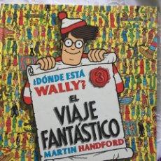 Cómics: DÓNDE ESTÁ WALLY: EL VIAJE FANTÁSTICO - MARTIN HANDFORD. Lote 183294605