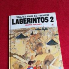 Cómics: VIAJES POR EL TIEMPO LABERINTOS 2 JESUS GABAN. EDICIONES B. Lote 183340532