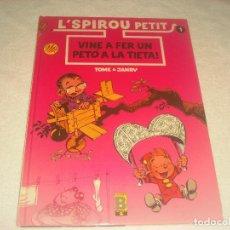Cómics: L SPIROU PETIT N. 1 . VINE A FER UN PETO A LA TIETA. EDICIO EN CATALA. TAPA DURA.. Lote 183482453