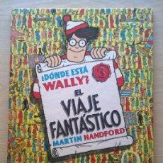 Cómics: DONDE ESTÁ WALLY? 3 EL VIAJE FANTÁSTICO, EDICIONES B 1990, MARTIN HANFORD.. Lote 183556817