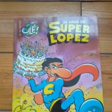 Cómics: SUPER LÓPEZ Nº 33 - 25 AÑOS DE SUPER LÓPEZ - MUY BUEN ESTADO. Lote 183654138