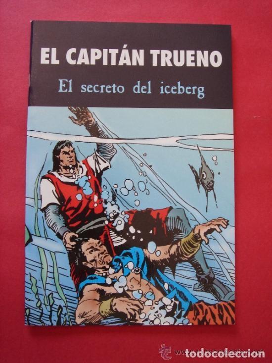 EL CAPITÁN TRUENO Nº 4 (DE 6) EL SECRETO DEL ICEBERG. AUT. MORA Y FUENTES MAN. EDICIONES B, AÑO 2003 (Tebeos y Comics - Ediciones B - Clásicos Españoles)