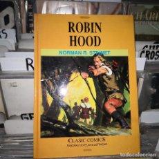 Cómics: CÓMICS....ROBIN HOOD.NORMAN R. STINNET.CLASIC CÓMICS.1991,EDICIONES B. Lote 187107310