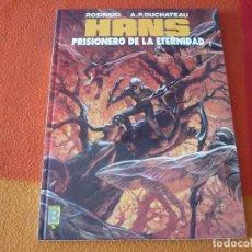 Cómics: HANS 2 PRISIONERO DE LA ETERNIDAD ( ROSINSKI ) ¡BUEN ESTADO! TAPA DURA EDICIONES B. Lote 188570468