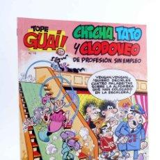 Comics: TOPE GUAI! 15. CHICHA TATO Y CLODOVEO. GRAN HOTEL (FCO IBÁÑEZ) TEBEOS S.A., 1990. Lote 189336852