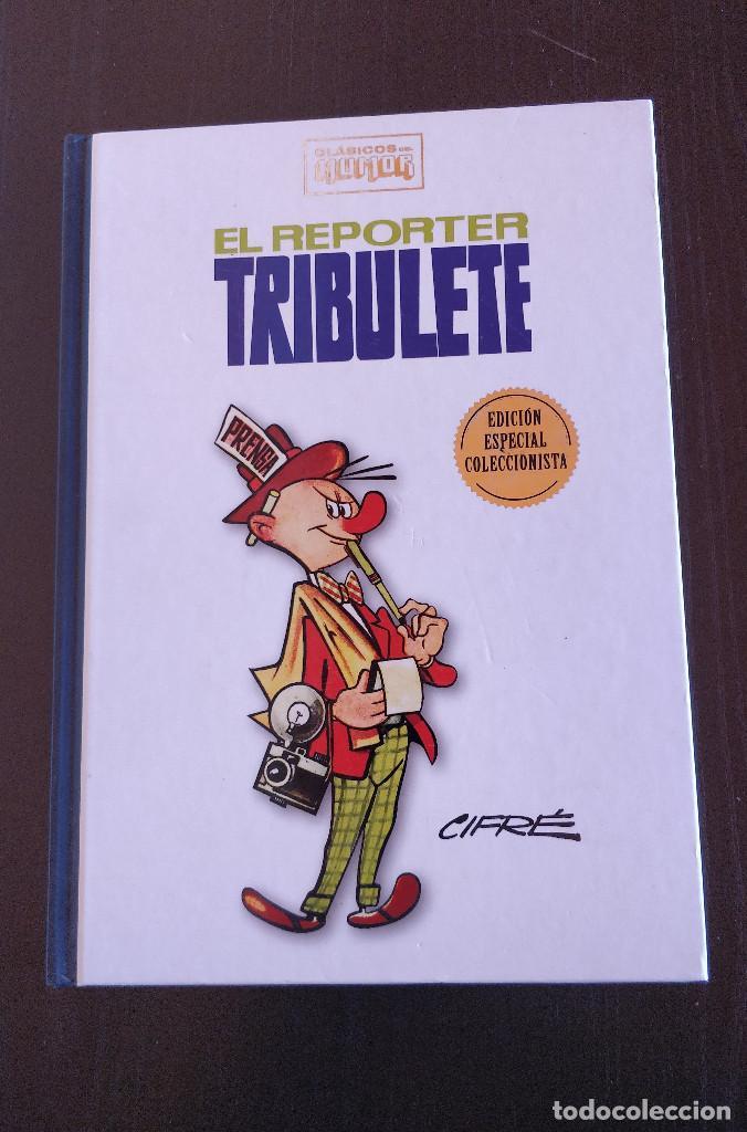 ESPECIAL COLECCIONISTA EL REPORTER TRIBULETE CLASICOS DEL HUMOR; TAPA DURA (Tebeos y Comics - Ediciones B - Humor)
