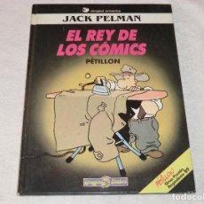 Cómics: PETILLON, EL REY DE LOS COMICS . JACK PELMAN. GRAN PREMIO 89. Lote 190768376