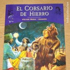 Fumetti: EL CORSARIO DE HIERRO COLECCION FANS 7 EDICIONES B. Lote 191469277