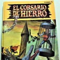 Cómics: EL CORSARIO DE HIERRO TOMO 1 - POR VICTOR MORA Y AMBRÓS - EDICIONES B - TAPA DURA. Lote 191590365
