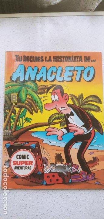 TU DECIDES LA HISTORIETA DE ... ANACLETO EDICIONES B 1987 TIPO ELIGE TU PROPIA AVENTURA (Tebeos y Comics - Ediciones B - Clásicos Españoles)