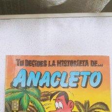 Cómics: TU DECIDES LA HISTORIETA DE ... ANACLETO EDICIONES B 1987 TIPO ELIGE TU PROPIA AVENTURA . Lote 191801121