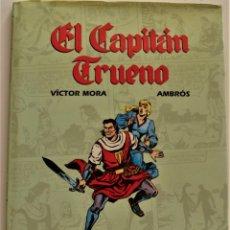 Cómics: VOLUMEN I - EL CAPITÁN TRUENO - VICTOR MORA Y AMBRÓS - TOMO HOMENAJE - AÑO 1994. Lote 191902400