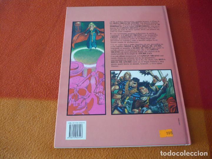 Cómics: EL CAPITAN TRUENO 1 LA REINA BRUJA DE ANUBIS ( BURNS MORA ) ¡BUEN ESTADO! TAPA DURA EDICIONES B - Foto 2 - 192355253