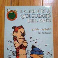 Fumetti: CALVIN Y HOBBES COLECCIÓN FANS Nº 22 - LA ESCUELA QUE SURGIÓ DEL FRÍO. Lote 192638120
