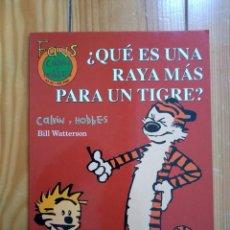 Fumetti: CALVIN Y HOBBES COLECCIÓN FANS Nº 23 - ¿QUÉ ES UNA RAYA MÁS PARA UN TIGRE?. Lote 192638217