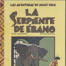 Cómics: LA SERPIENTE DE EBANO-LAS AVENTURAS DE JIMMY SOLO-B.S.A.-AÑO 1990-COLOR-TAPA DURA-AUTOR : DANIEL..... Lote 194606817