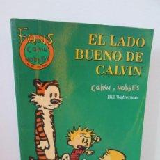 Cómics: EL LADO BUENO DE CALVIN. CALVIN Y HOBBES. BILL WATERSON. NUM 30. EDICIONES GRUPO ZETA. 2001. Lote 194688980