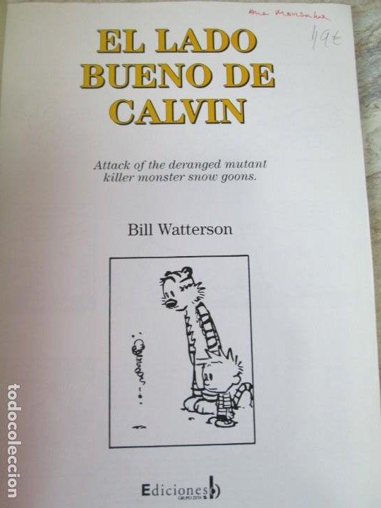 Cómics: EL LADO BUENO DE CALVIN. CALVIN Y HOBBES. BILL WATERSON. NUM 30. EDICIONES GRUPO ZETA. 2001 - Foto 4 - 194688980
