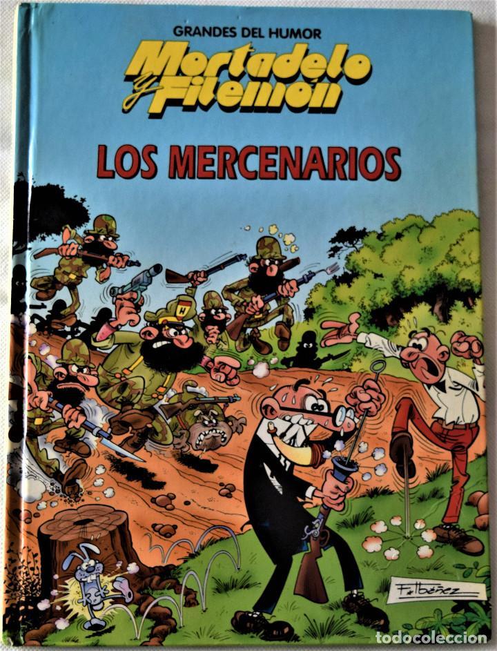 MORTADELO Y FILEMON Nº 7 - LOS MERCENARIOS - IBAÑEZ - EDICIONES B - TAPA DURA - AÑO 1997 (Tebeos y Comics - Ediciones B - Humor)