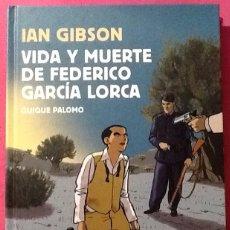 Cómics: IAN GIBSON .VIDA Y MUERTE DE FEDERICO GARCIA LORCA .( COMIC) QUIQUE PALOMO ADAPTACION GRAFICA. NUEVO. Lote 195173396