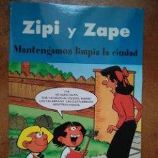 Cómics: ZIPI Y ZAPE - MANTENGAMOS LIMPIA LA CIUDAD. Lote 195277771