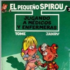 Cómics: EL PEQUEÑO SPIROU. Nº 3. JUGANDO A MEDICOS Y ENFERMERAS. TOME - JANRY. EDICIONES B, 1993. 1ª EDICION. Lote 195393843