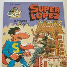 Cómics: CÓMIC OLÉ! SUPER LÓPEZ Nº 21 EL TESORO DEL CIUACOATL - GRUPO ZETA EDICIONES B 1996. Lote 195433365
