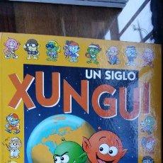 Cómics: UN SIGLO XUNGUI. RAMIS/CERA. LOS XUNGUIS TAPA DURA CIRCULO DE LECTORES.. Lote 195434792
