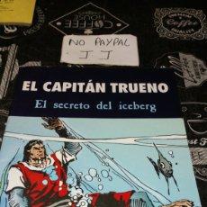 Cómics: CAPITÁN TRUENO EL SECRETO DEL ICEBERG VER FOTOS ESTADO PARTE TRASERA MANCHA HUMEDAD. Lote 195582498