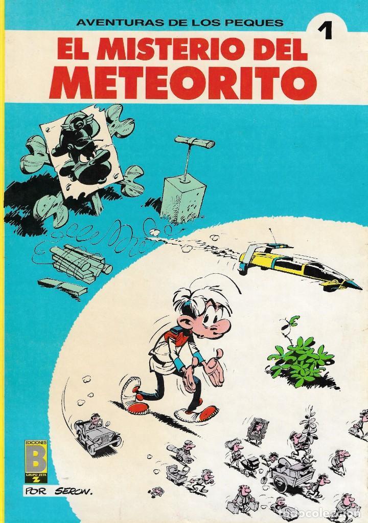 AVENTURAS DE LOS PEQUES - Nº 1 - EL MISTERIO DEL METEORITO - SEROW Y DESPRECHINS - EDICIONES B 1991 (Tebeos y Comics - Ediciones B - Otros)