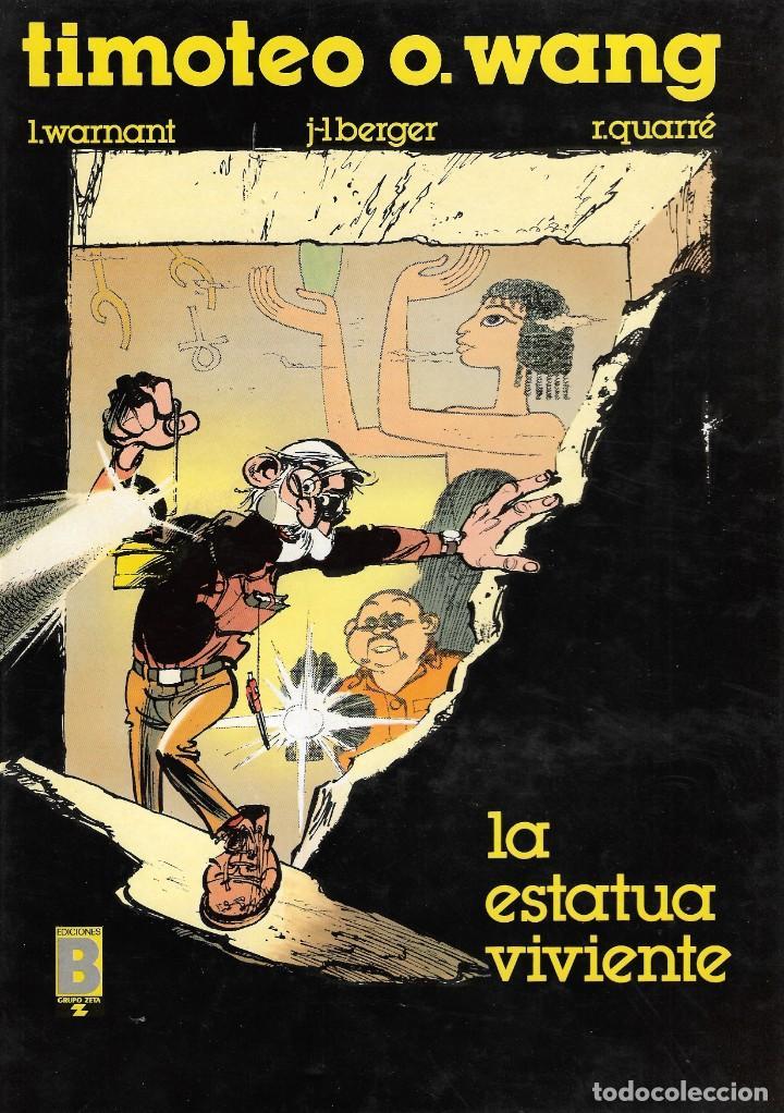 TIMOTEO O. WANG - Nº 1 - LA ESTATUA VIVIENTE - EDICIONES B / GRUPO Z - BARCELONA, 1ª EDICIÓN, 1990. (Tebeos y Comics - Ediciones B - Otros)
