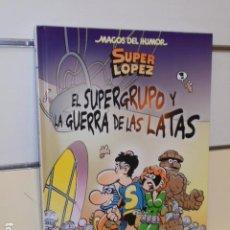Cómics: MAGOS DEL HUMOR Nº 163 SUPER LOPEZ EL SUPERGRUPO Y LA GUERRA DE LAS LATAS - EDICIONES B - OFERTA. Lote 210541580