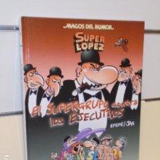 Cómics: MAGOS DEL HUMOR Nº 175 SUPER LOPEZ EL SUPERGRUPO CONTRA LOS EJECUTIVOS - EDICIONES B - OFERTA. Lote 210541512