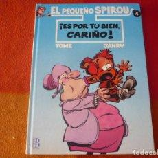 Cómics: EL PEQUEÑO SPIROU Nº 4 ES POR TU BIEN, CARIÑO TAPA DURA EDICIONES B. Lote 197302151