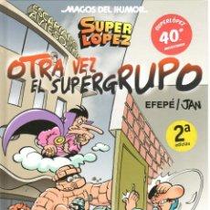 Cómics: SUPERLOPEZ OTRA VEZ EL SUPERGRUPO. MAGOS DEL HUMOR 156. TAPA DURA. Lote 208366806