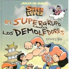 Cómics: SUPERLOPEZ EL SUPERGRUPO CONTRA LOS DEMOLEDORES. MAGOS DEL HUMOR 169. TAPA DURA. Lote 226345280