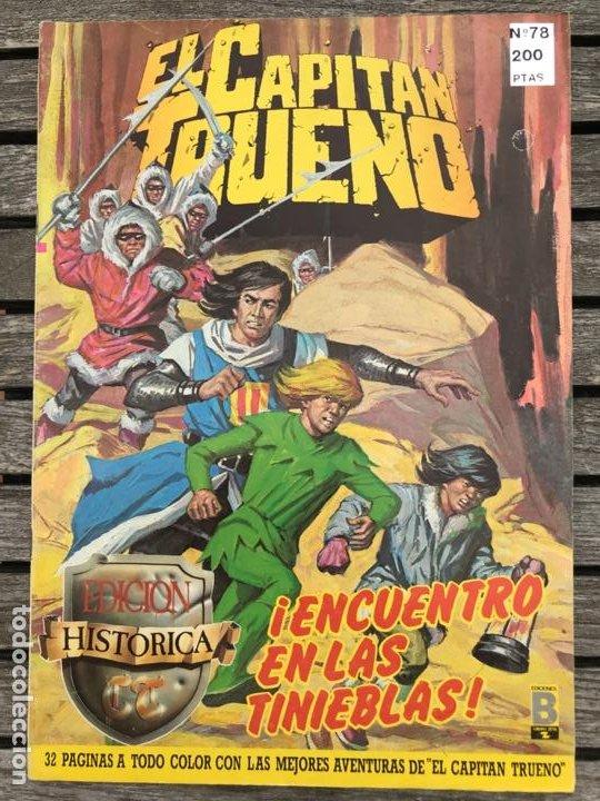 EL CAPITÁN TRUENO Nº 78 (DE 148). EDICIÓN HISTÓRICA, EDICIONES B, AÑO 1988. 200 PESETAS. VER FOTOS. (Tebeos y Comics - Ediciones B - Clásicos Españoles)