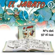 Cómics: CÓMICS. EL JABATO 3 (Nº 97 AL 144) VÍCTOR MORA/FRANCISCO DARNIS (CARTONÉ) DESCATALOGADO!!! OFERTA!!!. Lote 199422773