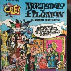 Comics: MORTADELO Y FILEMON EL QUINTO CENTENARIO OLE 47 EDICIONES B 1RA EDICION. Lote 199577753