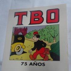 Cómics: TBO 75 AÑOS , CATÁLOGO EXPOSICIÓN 75 AÑOS DE TBO, SALÓN CÓMIC BARCELONA,1992- FICOMIC , ED.B. Lote 199901361