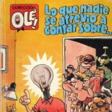 Comics: COLECCIÓN OLÉ - EDICIONES B / NÚMERO 357 (LO QUE NADIE SE ATREVIÓ A CONTAR SOBRE...). Lote 201736308