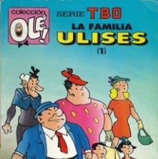 Cómics: COLECCIÓN OLÉ - EDICIONES B / NÚMERO 409 (SERIE TBO - LA FAMILIA ULISES 1). Lote 202075138