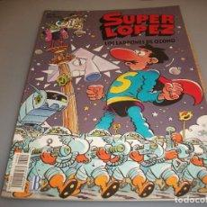 Comics: SUPER LÓPEZ 22 LOS LADRONES DE OZONO EDICIONES B 1 EDICION. Lote 203165915