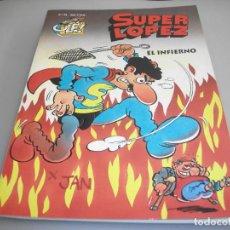Cómics: SUPER LÓPEZ 28 EL INFIERNO EDICIONES B 1 EDICION. Lote 203167411