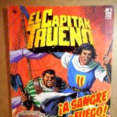 Comics : EL CAPITÁN TRUENO : A SANGRE Y FUEGO ( EDICIÓN HISTÓRICA ). Lote 204117118